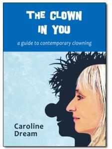 The Clown in You | Clown book about clown training and clown teaching